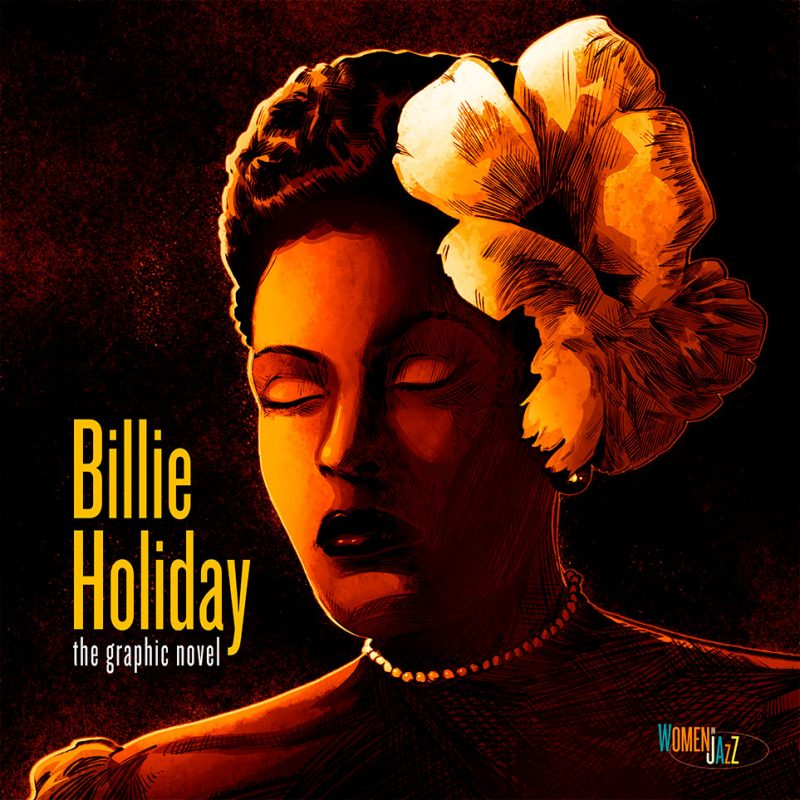 BILLIE HOLIDAY – THE GRAPHIC NOVEL